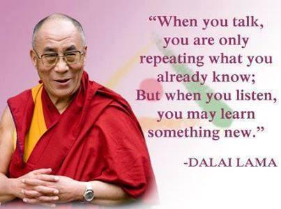 When you talk, you are only repeating what you already know